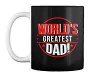 Dad Worlds Greatest Fathers Gift Coffee Mug