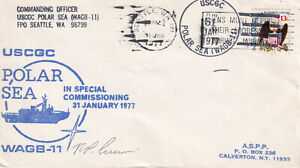 USCGC Polar Sea Icebreaker WAGB-11 Naval Cover 1977 Special Commissioning signed