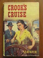 CROOK'S CRUISE by SEAFARER 1960 H/C D/J VGC  A WARD LOCK SEA ADVENTURE