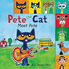 Pete the Cat: Meet Pete by James Dean - NEW tabbed board book