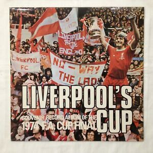 LIVERPOOL'S CUP - Souvenir LP Record Of The 1974 F.A. Cup Final  - LIVERPOOL FC