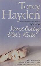 Somebody Else's Kids,Torey Hayden