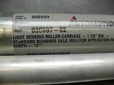 """AUTOMOTION 030697-02 - Light Sensing Roller Carriage 1-7/8"""" DIA. WIDTH 18"""" NEW"""
