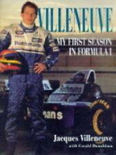 Villeneuve: My First Season in Formula 1 By Jacques Villeneuve, Gerald Donaldso