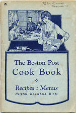 1925 The Boston Post Cook Book Cookbook, Recipes, Household Hints, Advertising