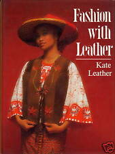 FASHION WITH LEATHER  SUEDE BY KATE LEATHER