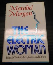 The Electric Woman: Marabel Morgan (Hope for Tired Mothers, Lovers, and Others)