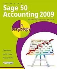 Sage 50 Accounting 2009 in Easy Steps, Gillian Gilert | Paperback Book | Good |