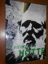 LA VICENDA DI EMILIO NOTTE - LA NUOVA FOGLIO EDITRICE, S.D.