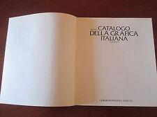 """"""" BOLAFFI CATALOGO DELLA GRAFICA ITALIANA """" # 11 GIORGIO MONDADORI E ASSOC.1981"""