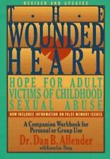 The Wounded Heart Workbook: A Companion Workbook for Personal or Group Use Alle