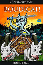 Boudicat (Spartapuss),Price, Robin,Excellent Book mon0000044604