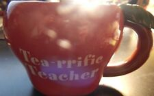 TEA-RRIFIC TEACHER RED APPLE MUG!   BB349DXX