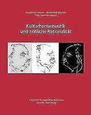 Kulturhermeneutik und kritische Rationalität: Festschrift für Hans-Otto Mühl //3