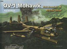 OV-1 Mohawk Walk Around (Squadron Signal, 2007) ELINT Aircraft