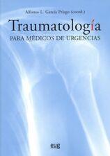 TRAUMATOLOGÍA PARA MDICOS DE URGENCIAS. ENVÍO URGENTE (ESPAÑA)