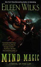 Eileen Wilks  Mind Magic    Novel of the Lupi   Paranormal Romance  Pbk NEW
