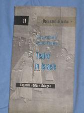 TEATRO IN ISRAELE - Giorgio Richetti, Giorgio Romano -  Cappelli Editore (E4)