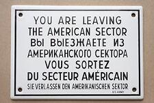 SIE VERLASSEN DEN AMERIKANISCHEN.. EMAILSCHILD WEST BERLIN enamel sign 17x12 S13