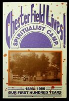 Chesterfield Lives! Spiritualist Camp 1886-1986 Our First Hundred Years