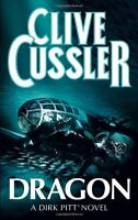 CLIVE CUSSLER _____  DRAGON _____ BRAND NEW A FORMAT___ FREEPOST UK