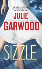 Sizzle: A Novel Garwood, Julie Mass Market Paperback