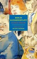 Berlin Alexanderplatz (New York Review Books Classics) by Doblin, Alfred