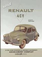 Votre Renault 4CV - Votre manuel pratique - Patrick Lesueur - Du Chêne
