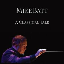 Mike Batt - A Classical Tale [CD]