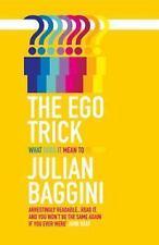 The Ego Trick: By Baggini, Julian