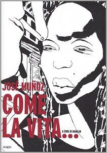 Come la vita… - José Muñoz