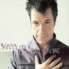 Pelletier, Bruno : Un Monde a LEnvers CD