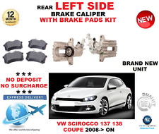 FOR VW SCIROCCO REAR CALIPER LEFT + PADS SET 137 138 COUPE 2008->ON OE QUALITY
