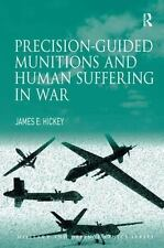 NEW - Precision-guided Munitions and Human Suffering in War