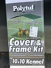 New listing Polytuf Kennel Cover and Frame Kit For 10x10 Kennel - New in Box - $129 Value