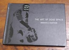 The Art of Dead Space: Designing a Nightmare 2008 Chronicle Books Hardcover Book