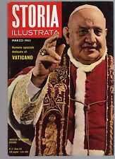 storia illustrata - numero speciale marzo 1963 - Vaticano