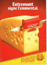 PUBLICITE ADVERTISING  1981   ENTREMONT  fromage EMMENTHAL