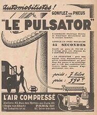 Z9015 L'Air Compressé LE PULSATOR -  Pubblicità d'epoca - 1928 Old advertising