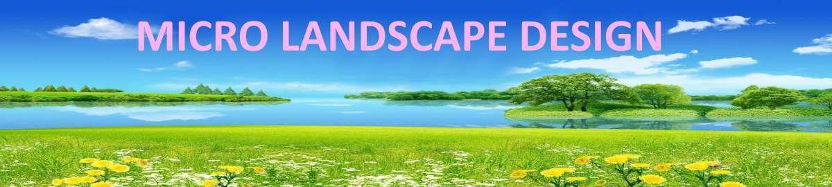 Micro Landscape Design