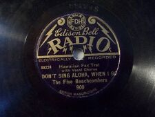 "THE FIVE BEACHCOMBERS ""Lagoon Spray / Don't Sing Aloha, When I Go"" Edison Bell"