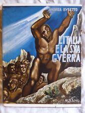 WWI Andrea BUSETTO L'ITALIA E LA SUA GUERRA 1933