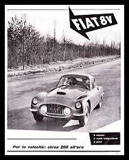 PUBBLICITA' 1952 FIAT AUTO 8V OTTOVU' 200 KM ORA 8 CILINDRI BARCHETTA ING. RAPI