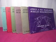 Armes à Feu Françaises, Modèles réglementaires 6 vols. Boudriot & Marquiset