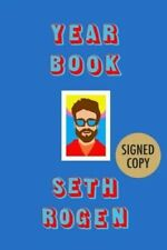 Seth Rogen Signed Book Yearbook First Edition Hardcover Superbad Actor Pre-Order