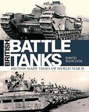 BRITISH BATTLE TANKS - FLETCHER, DAVID - NEW HARDCOVER