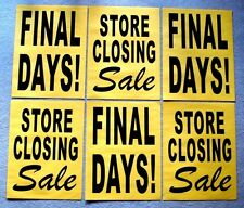 6 Paper Window Signs STORE CLOSING SALE & FINAL DAYS! Black on Yellow