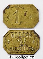 Monnaie de Nécessité - 1 Franc. Muller, VERSAILLES. Laiton
