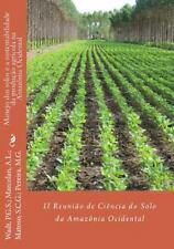 Anais Da Reunião de Ciência Do Solo Da Amazônia Ocidental: Manejo Dos Solos e...