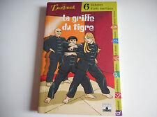 LA GRIFFE DU TIGRE / 6 HISTOIRES D'ARTS MARTIAUX / ZAZIMUT